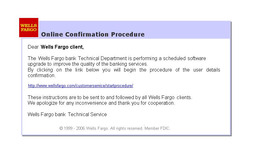 SPAM Verify Your Data With Wells Fargo [Fri, 4 Aug 2006